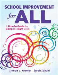 School Improvement for All: How-To Guide for Doing the Right Work