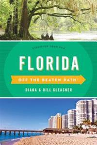 Florida Off the Beaten Path(R)