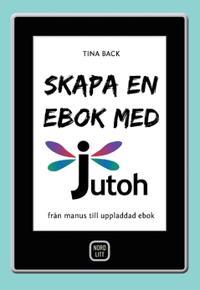 Skapa en ebok med Jutoh : från manus till uppladdad ebok