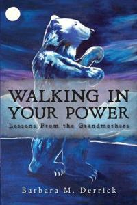 Walking in Your Power