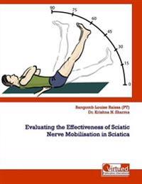 Evaluating the Effectiveness of Sciatic Nerve Mobilisation in Sciatica