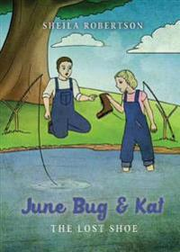 June Bug & Kat: The Lost Shoe