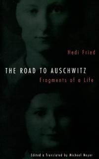 The Road to Auschwitz