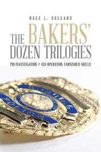 The Bakers' Dozen Trilogies