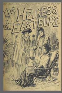 Journal Vintage Penny Dreadful Book Cover Reproduction Heiress Eastbury: (Notebook, Diary, Blank Book)