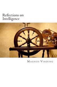 Reflections on Intelligence