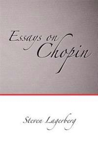 Essays on Chopin