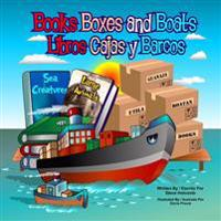 Books Boxes and Boats: Libros Cajas y Barcos