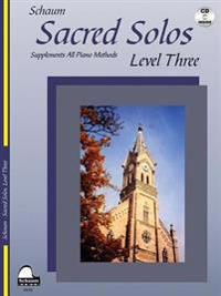 Sacred Solos - Level Three: Nfmc 2016-2020 Piano Hymn Event Primary D Selection