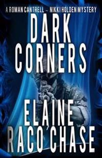 Dark Corners: Roman Cantrell-Nikki Holden Mystery II
