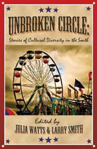 Unbroken Circle: Stories of Cultural Diversity in the South