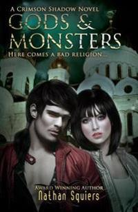 Crimson Shadow: Gods & Monsters