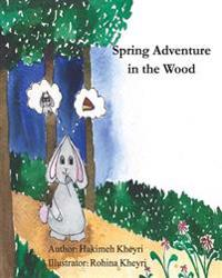 Spring Adventure in the Wood: Bilingual (Persian / English)