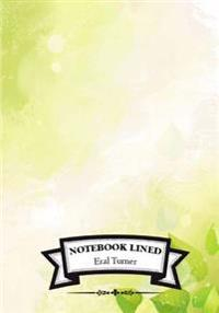 Lined Notebook: Green: Notebook Journal Diary, 110 Lined Pages, 7 X 10