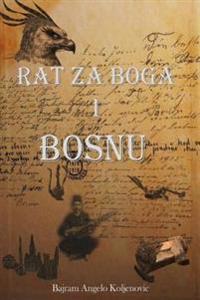 Rat Za Boga I Bosnu