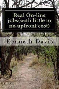 Real On-Line Jobs with Little to No Upfront Cost