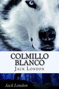 Colmillo Blanco (Spanish) Edition