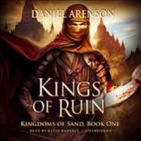 Kings of Ruin: Kingdoms of Sand, Book 1