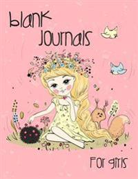 Blank Journals for Girls: 8.5 X 11, 120 Unlined Blank Pages for Unguided Doodling, Drawing, Sketching & Writing