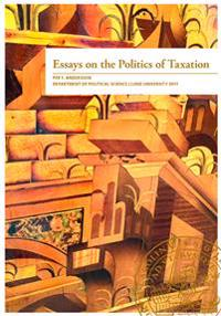 Essays on the Politics of Taxation