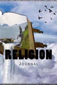 Religion: Journal 150 Lined Pages