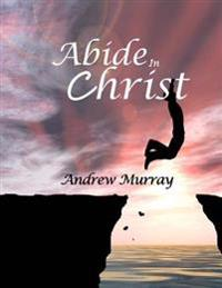 Abide in Christ: Large Print