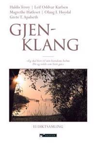 Gjenklang - Haldis Terøy, Leif Oddvar Karlsen, Magrethe Hatleset, Olaug I. Høydal, Grete T. Apalseth pdf epub