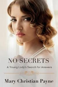 No Secrets: A Young Lady's Search for Answers
