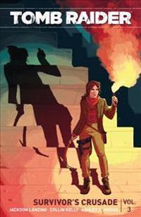 Tomb Raider Volume 3: Survivor's Crusade