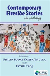 Contemporary Fireside Stories: An Anthology
