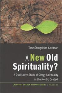 A New Old Spirituality?