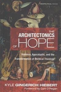 The Architectonics of Hope