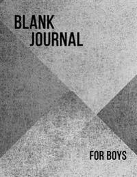 Blank Journal for Boys: 8.5 X 11, 120 Unlined Blank Pages for Unguided Doodling, Drawing, Sketching & Writing