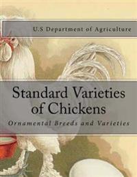 Standard Varieties of Chickens: Ornamental Breeds and Varieties