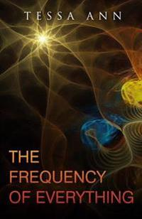 The Frequency of Everything