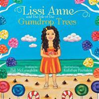 Lissi Anne and the Isle of the Gumdrop Trees