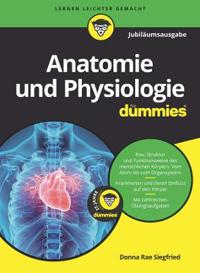 Anatomie und Physiologie fur Dummies