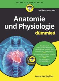 Anatomie und Physiologie fur Dummies