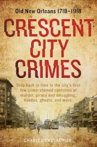 Crescent City Crimes