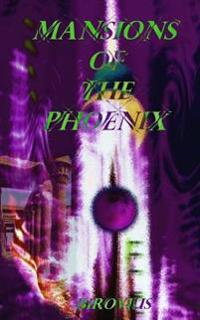Mansions of the Phoenix
