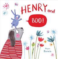 Henry and Boo!