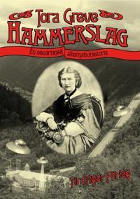 Hammerslag : En Oscariansk alternativhistoria