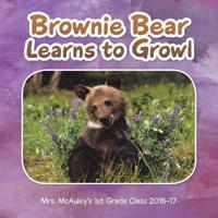 Brownie Bear Learns to Growl