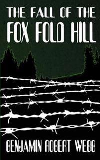 The Fall of the Fox Fold Hill Book 2
