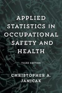 Applied Statistics in Occupational Safety and Health