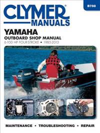 Clymer Yamaha 6-100 HP Four-Stroke 1985-2013 Outboard Shop Manual