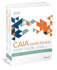 Wiley Study Guide for 2018 Level I Caia Exam Complete Set