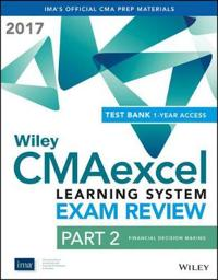 Wiley CMAexcel Learning System Exam Review 2017