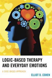Logic-Based Therapy and Everyday Emotions
