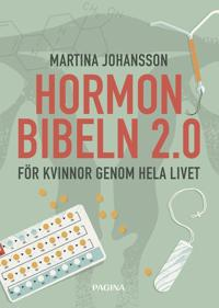 Hormonbibeln för kvinnor   Naturliga metoder och lösningar för maximal kvin